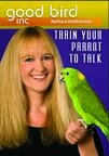 Good Bird Inc. Train Your Parrot To Talk DVD/CD
